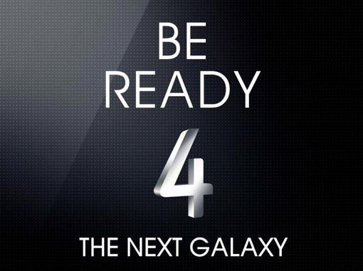 Samsung Galaxy S IV - Be Ready 4 The Next Galaxy