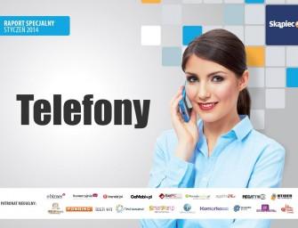 Jakie smartfony / telefony komórkowe kupują Polacy?